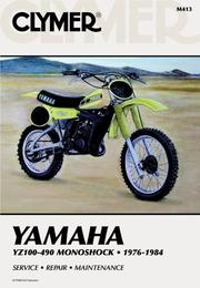 Cover of: Yamaha YZ100-490 Monoshock, 1976-1984 | Ron Wright