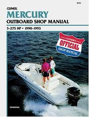 Cover of: Mercury Outboard Shop Manual: 3-275 Hp  |