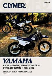 Yamaha Pw50 Y-Zinger, Pw80 Y-Zinger & Bw80 Big Wheel 1981-2002