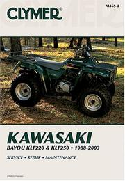 Cover of: Clymer Kawasaki Bayou Klf220 & Klf250, 1988-2003 | Clymer Publications