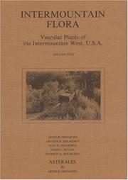 Cover of: Intermountain Flora: Vascular Plants of the Intermountain West, U.S.A, Vol. 3 | Arthur Cronquist