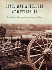 Cover of: Civil War Artillery at Gettysburg | Philip M. Cole