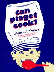 Cover of: Can Piaget Cook? Science Activities | Mary Anne Christenberry