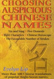 Cover of: Choosing Auspicious Chinese Names | Evelyn Lip