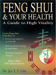 Cover of: Feng Shui & Your Health | Jes T. Y. Lim