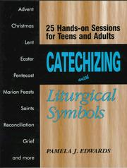 Catechizing with liturgical symbols