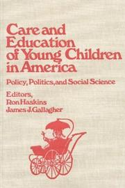 Cover of: Care and education of young children in America |