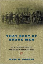 Cover of: That body of brave men | Johnson, Mark W.