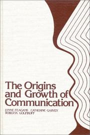 Cover of: The Origins and growth of communication