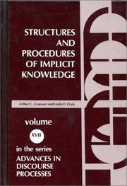 Cover of: Structures and procedures of implicit knowledge | Arthur C. Graesser