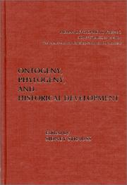 Cover of: Ontogeny, Phylogeny, and Historical Development | Sidney Strauss