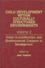 Cover of: Child development within culturally structured environments |