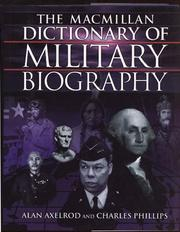 Cover of: Macmillan Dictionary of Military Biography | Alan Axelrod