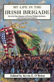 Cover of: My Life in the Irish Brigade | William McCarter
