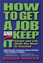 Cover of: How to Get a Job and Keep It (Occupational Outlook Handbook Series)