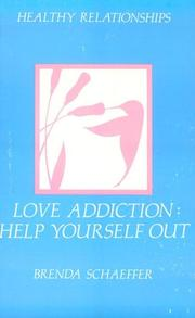 Cover of: Love Addiction | Brenda Schaeffer