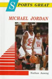 Sports great Michael Jordan by Nathan Aaseng