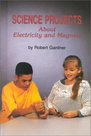 Cover of: Science projects about electricity and magnets
