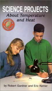 Cover of: Science projects about temperature and heat