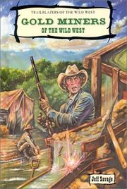 Cover of: Gold miners of the Wild West