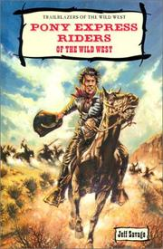 Cover of: Pony express riders of the Wild West