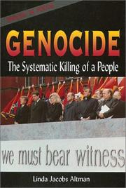 Cover of: Genocide: the systematic killing of a people