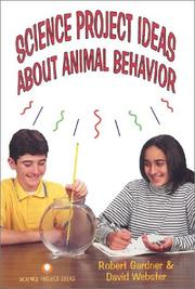 Cover of: Science project ideas about animal behavior | Robert Gardner