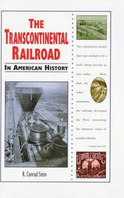 Cover of: The Transcontinental Railroad in American history | R. Conrad Stein