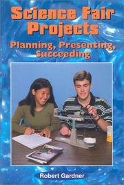 Cover of: Science fair projects-- planning, presenting, succeeding