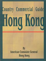 Cover of: Country Comercial Guide | American Consulate General Hong Kong
