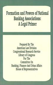 Cover of: Formation and Powers of National Banking | American Law Division