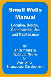 Cover of: Small Wells Manual | Ulric P. Gibson