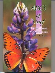 Cover of: The ABC's of Grief: A Handbook for Survivors (Death, Value and Meaning)