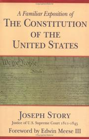 Cover of: A Familiar Exposition of the Constitution of the United States | Edwin Meese
