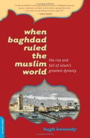 Cover of: When Baghdad Ruled the Muslim World