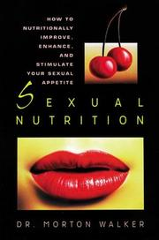Cover of: Sexual nutrition | Morton Walker