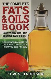 The complete fats & oils book by Lewis Harrison