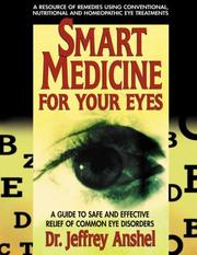 Cover of: Smart Medicine for Your Eyes | Jeffrey Anshell