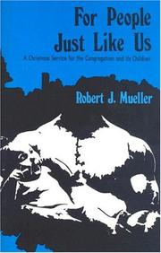 Cover of: For People Just Like Us: | Robert Mueller