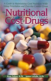 Cover of: The Nutritional Cost Of Drugs | Ross Pelton