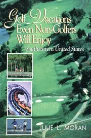 Cover of: Golf vacations even non-golfers will enjoy