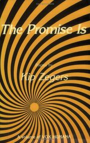 Cover of: The Promise Is (Vox Humana) | Kip Zegers