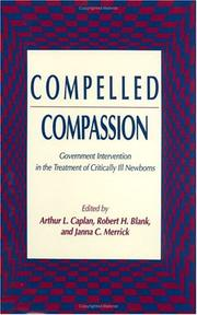 Cover of: Compelled Compassion | Arthur L. Caplan