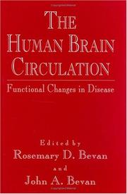The Human Brain Circulation by Rosemary D. Bevan, John A. Bevan