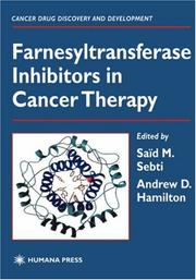 Cover of: Farnesyltransferase Inhibitors in Cancer Therapy (Cancer Drug Discovery and Development) |