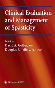 Cover of: Clinical Evaluation and Management of Spasticity (Current Clinical Neurology) |