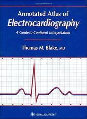 Cover of: Annotated Atlas of Electrocardiography | Thomas M. Blake