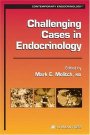 Cover of: Difficult Cases in Endocrinology (Contemporary Endocrinology) | Mark E. Molitch