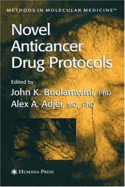 Cover of: Novel Anticancer Drug Protocols (Methods in Molecular Medicine) |