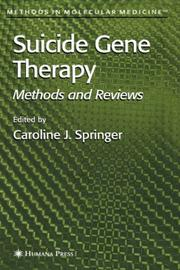 Cover of: Suicide Gene Therapy | Caroline J. Springer